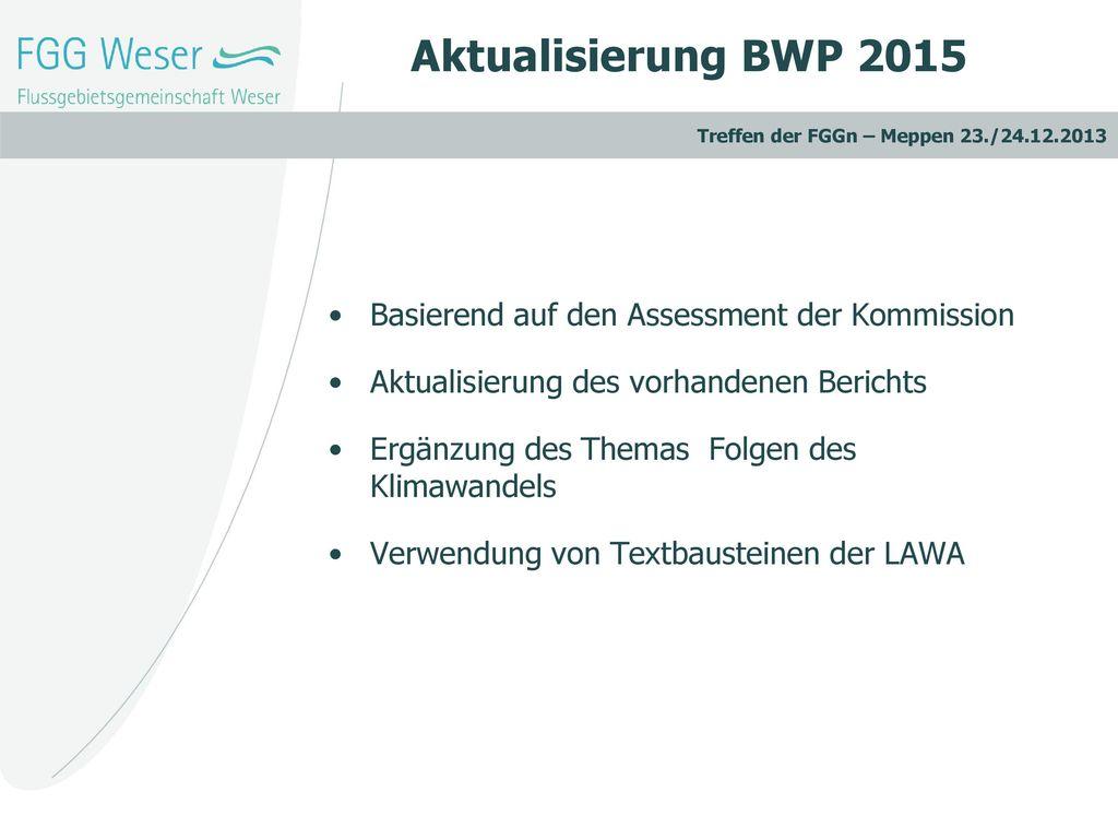 Aktualisierung BWP 2015 Basierend auf den Assessment der Kommission