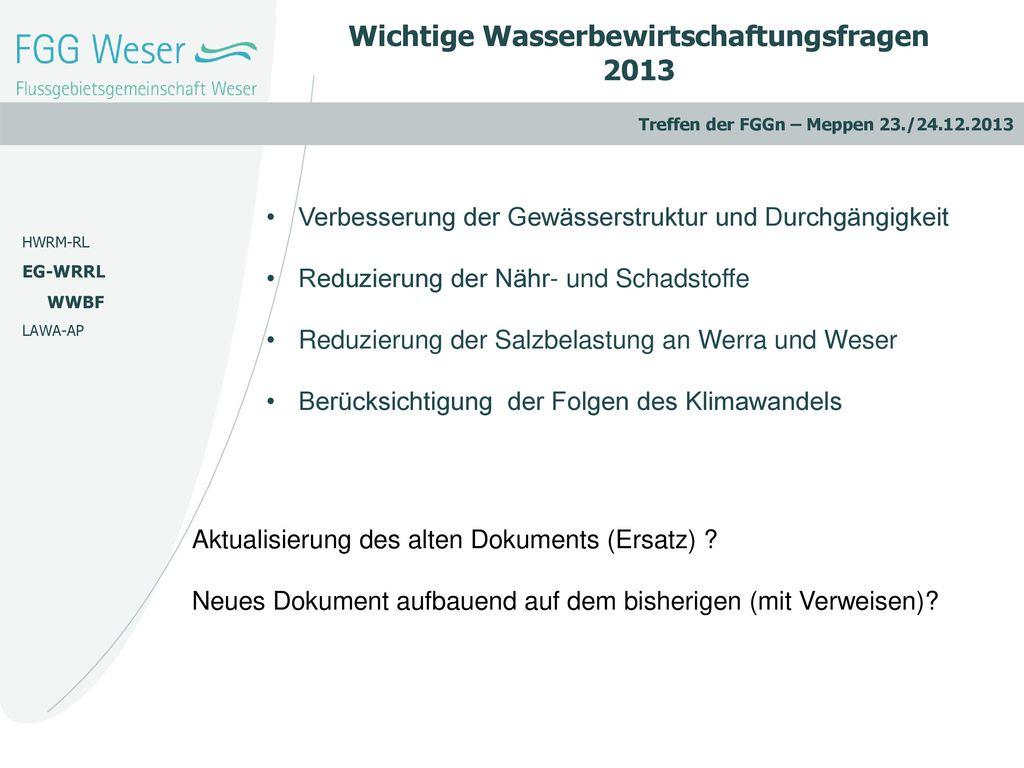 Wichtige Wasserbewirtschaftungsfragen 2013