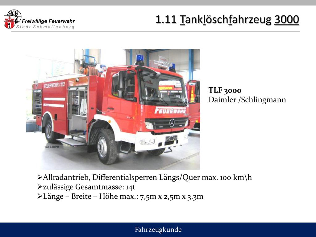 1.11 Tanklöschfahrzeug 3000 TLF 3000 Daimler /Schlingmann