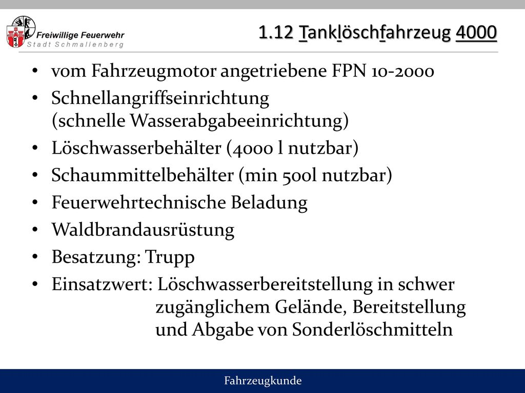 1.12 Tanklöschfahrzeug 4000 vom Fahrzeugmotor angetriebene FPN 10-2000