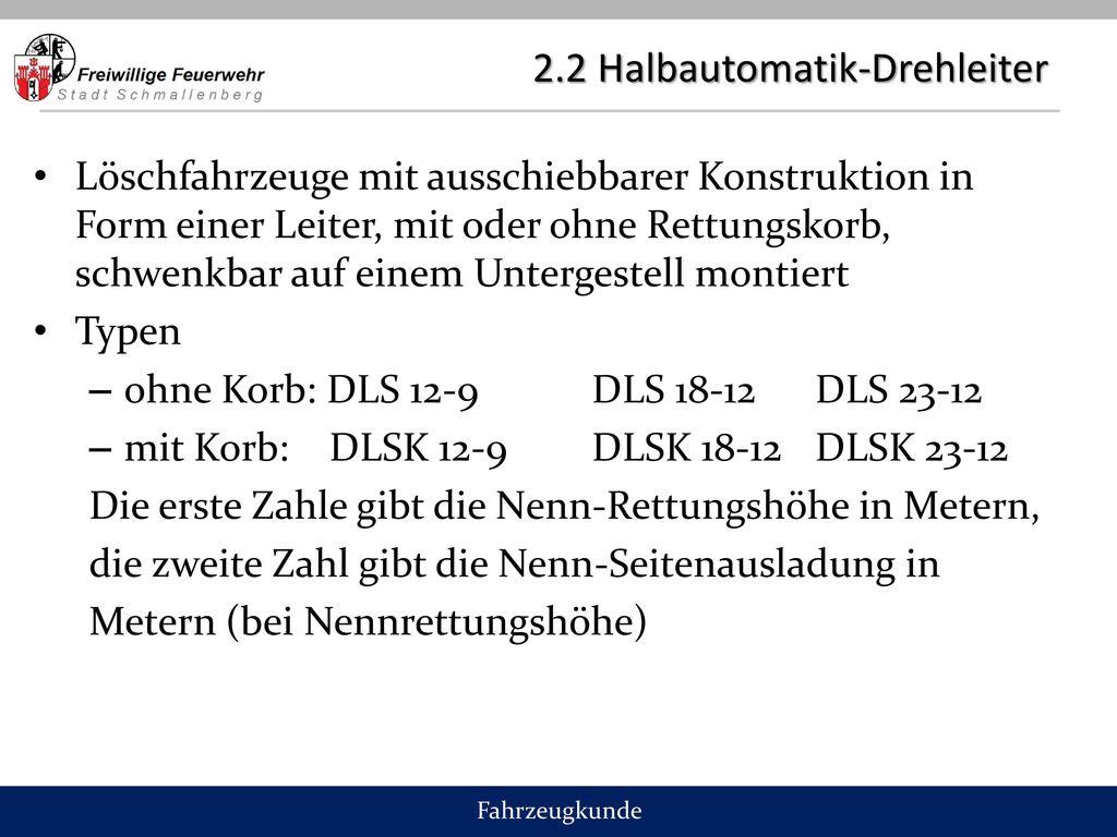 2.2 Halbautomatik-Drehleiter