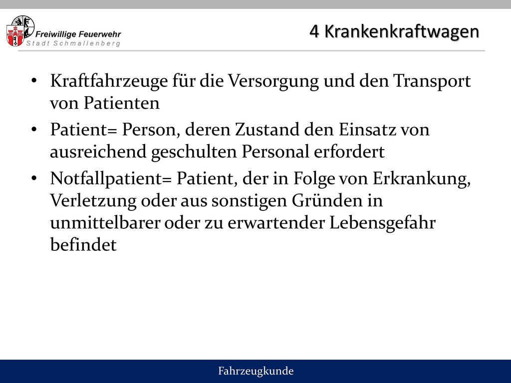 4 Krankenkraftwagen Kraftfahrzeuge für die Versorgung und den Transport von Patienten.