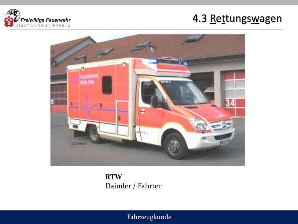 4.3 Rettungswagen RTW Daimler / Fahrtec Fahrzeugkunde