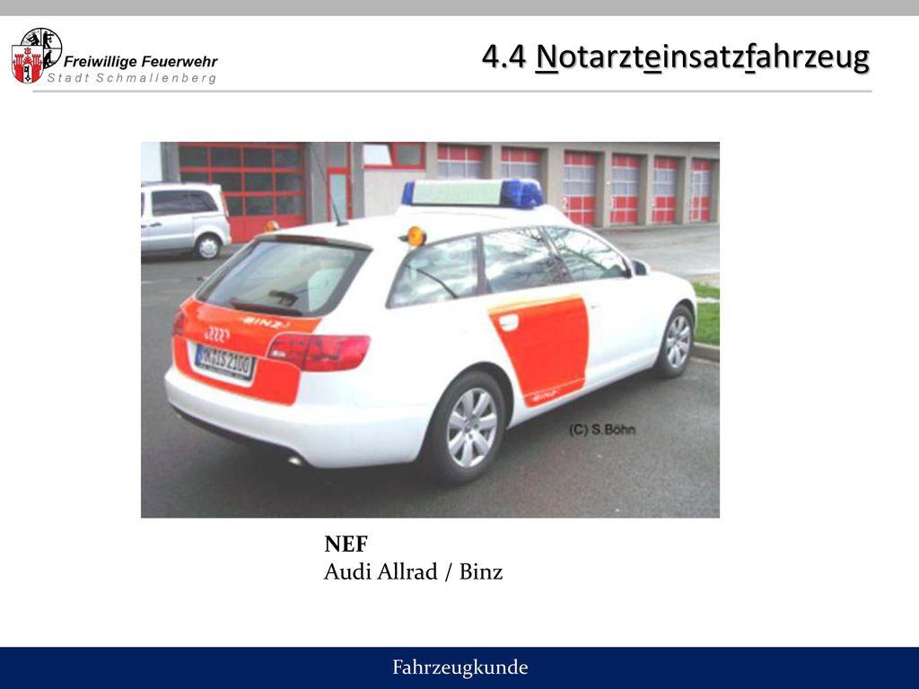 4.4 Notarzteinsatzfahrzeug