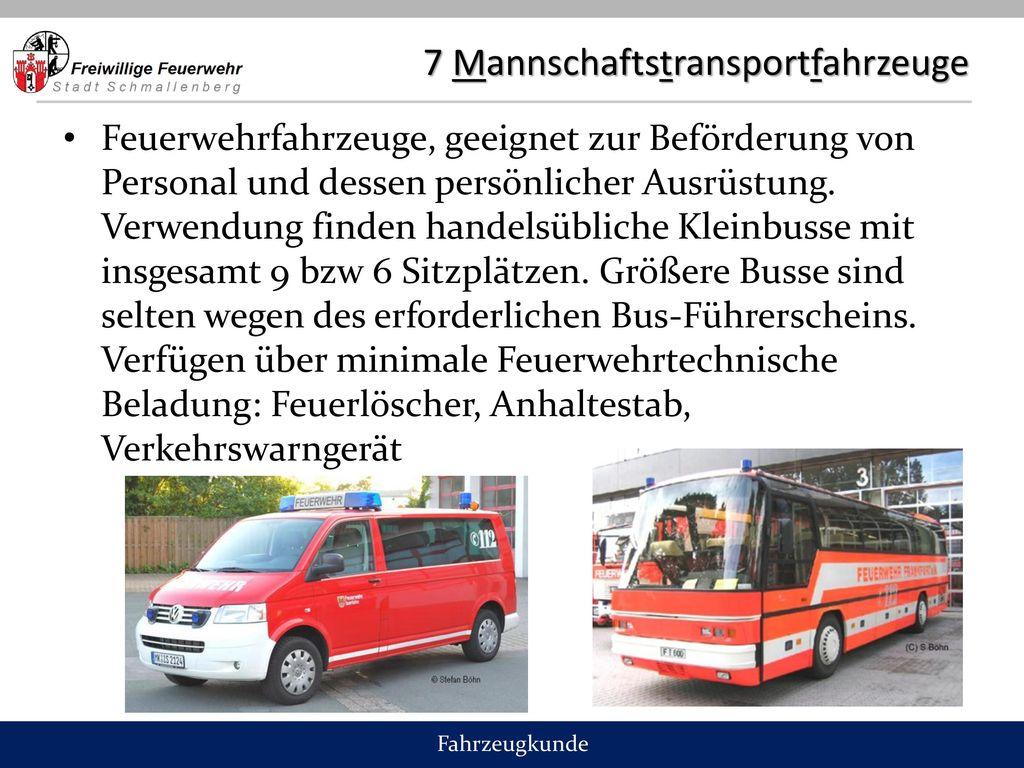 7 Mannschaftstransportfahrzeuge