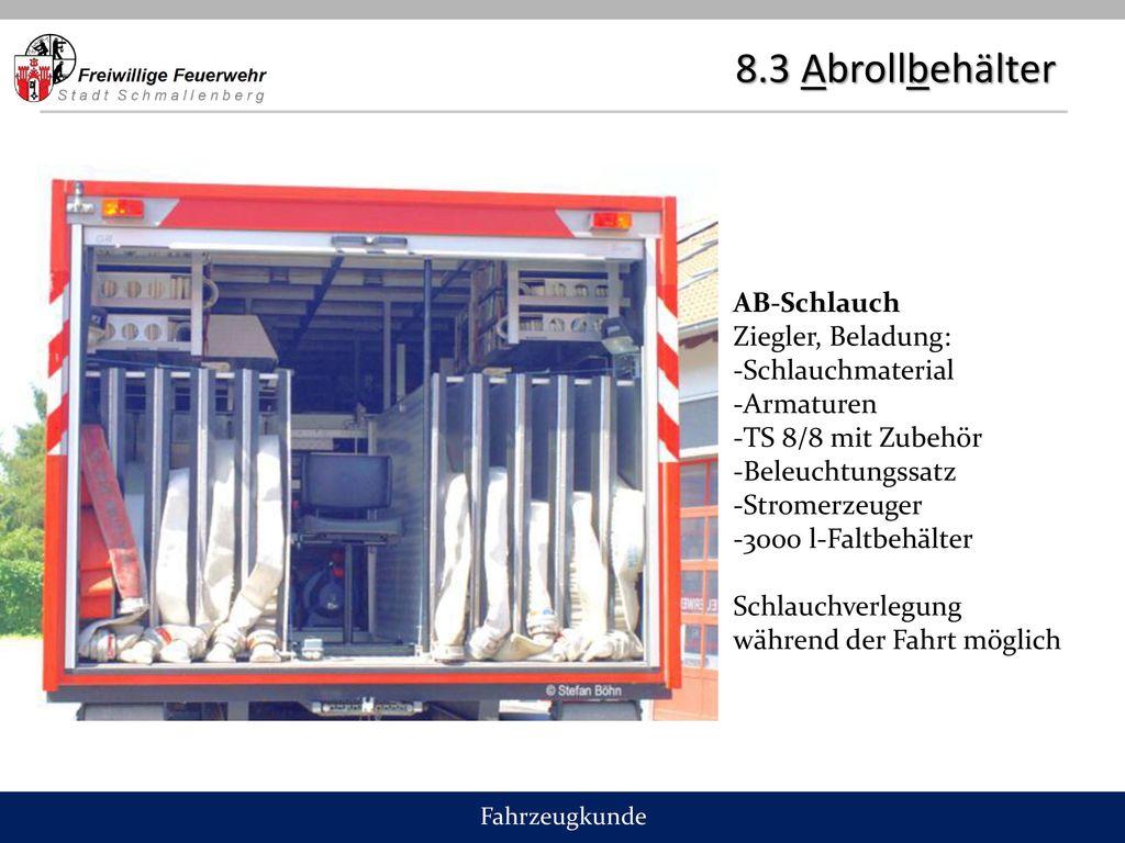 8.3 Abrollbehälter AB-Schlauch Ziegler, Beladung: Schlauchmaterial