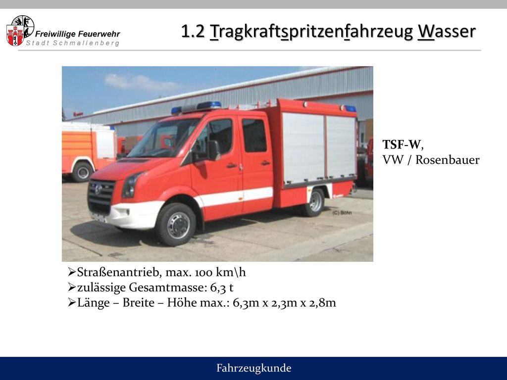 1.2 Tragkraftspritzenfahrzeug Wasser