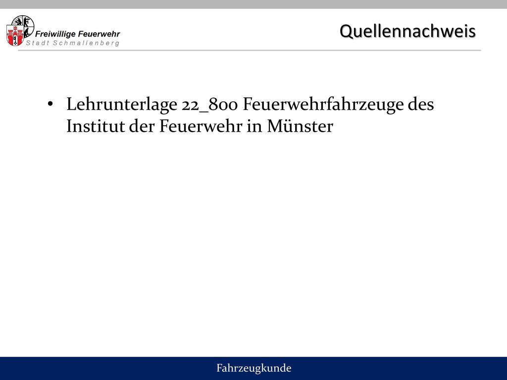 Quellennachweis Lehrunterlage 22_800 Feuerwehrfahrzeuge des Institut der Feuerwehr in Münster.