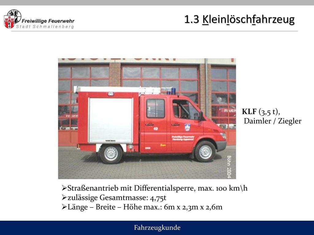 1.3 Kleinlöschfahrzeug KLF (3,5 t), Daimler / Ziegler