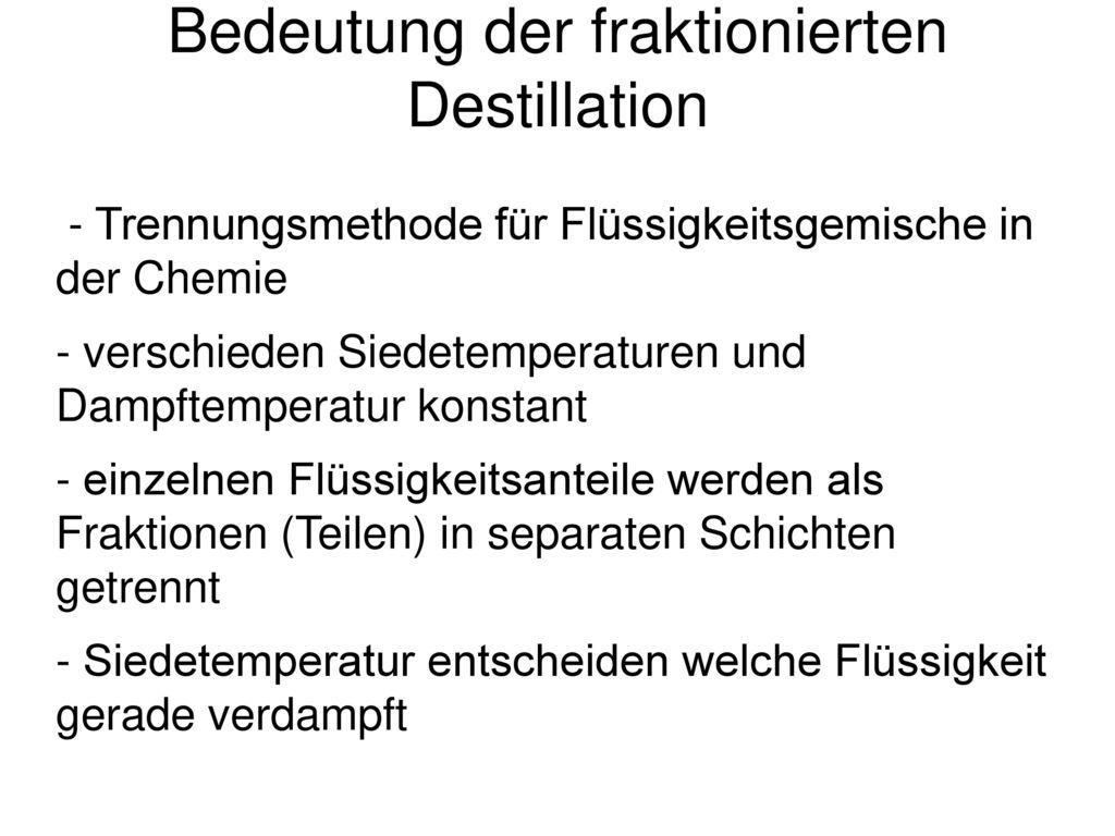 Bedeutung der fraktionierten Destillation