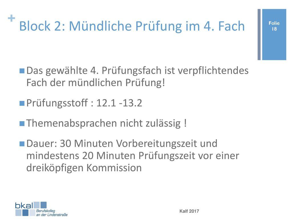 Block 2: Mündliche Prüfung im 4. Fach