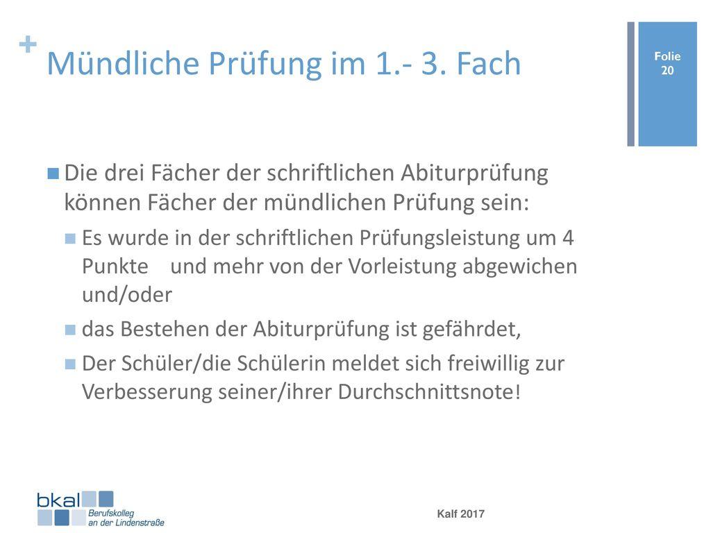 Mündliche Prüfung im 1.- 3. Fach
