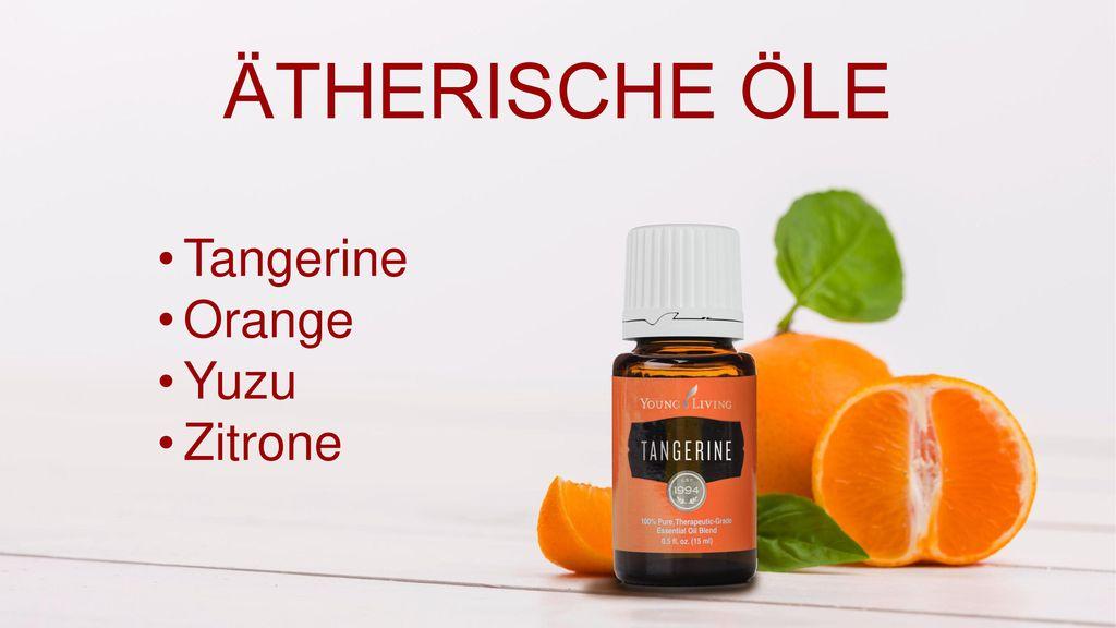 ÄTHERISCHE ÖLE Tangerine Orange Yuzu Zitrone