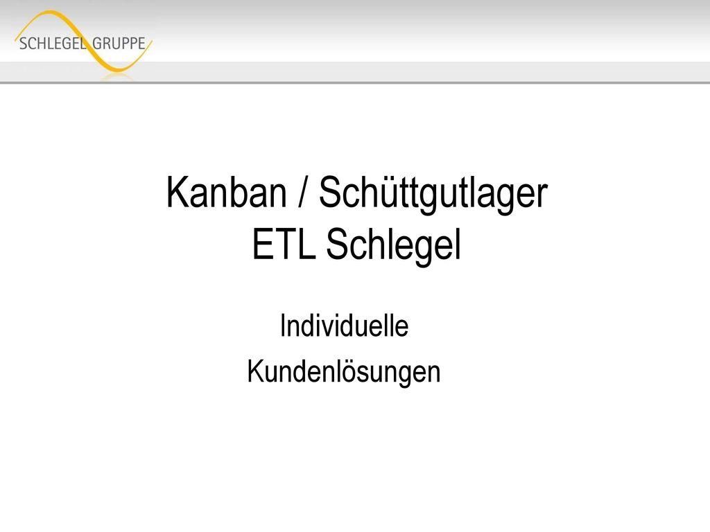 Kanban / Schüttgutlager ETL Schlegel