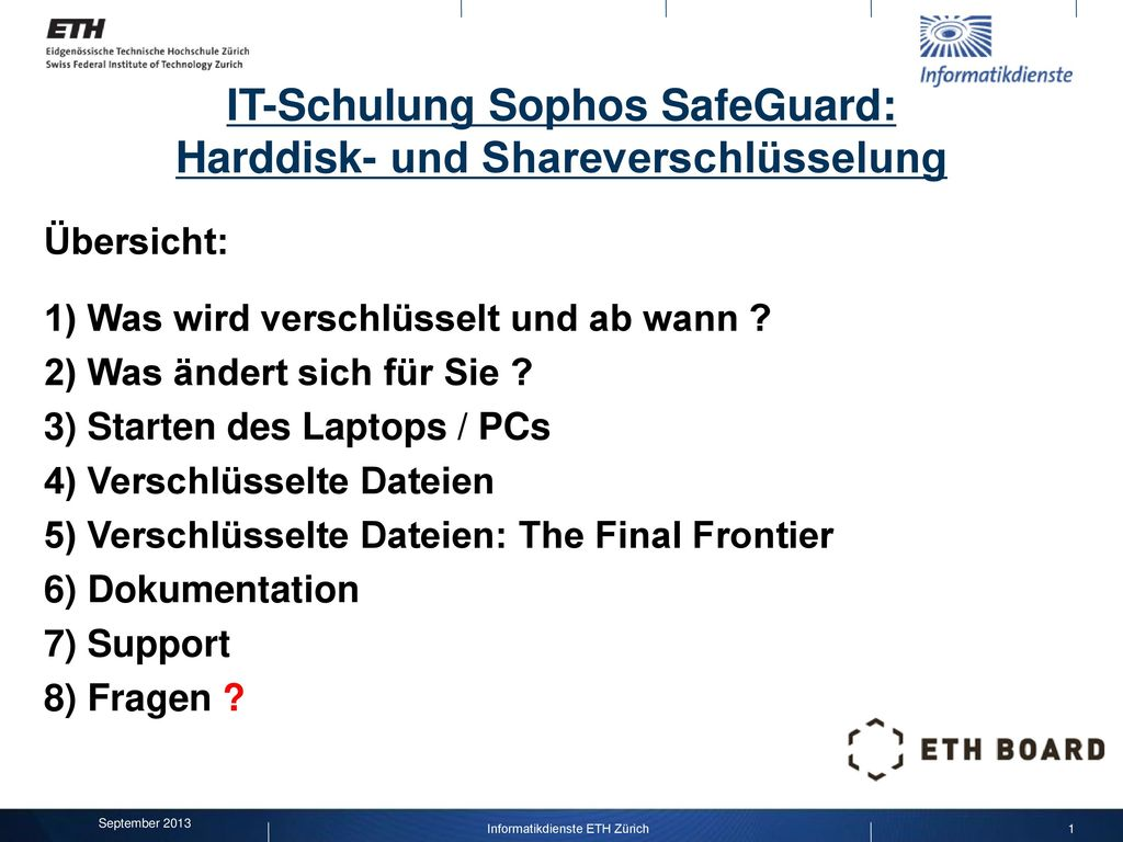 IT-Schulung Sophos SafeGuard: Harddisk- und Shareverschlüsselung