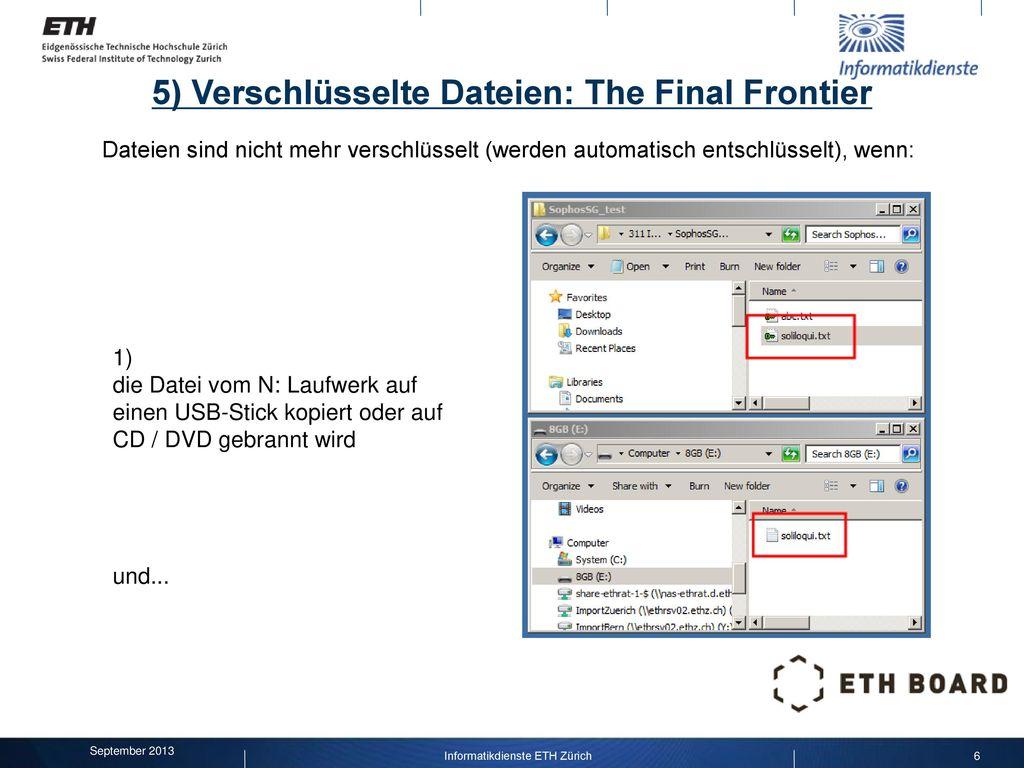5) Verschlüsselte Dateien: The Final Frontier