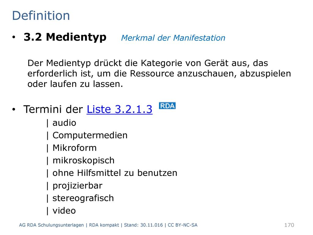 Definition 3.2 Medientyp Merkmal der Manifestation