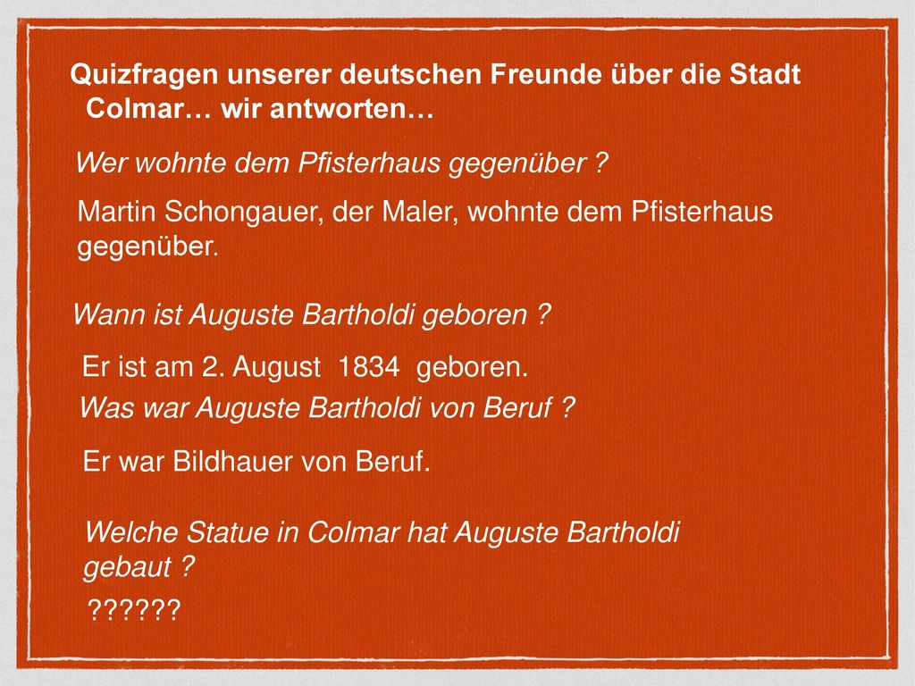 Quizfragen unserer deutschen Freunde über die Stadt Colmar… wir antworten…