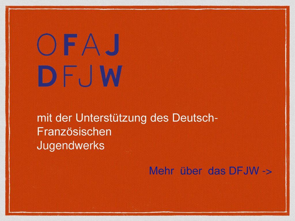 Mehr über das DFJW ->
