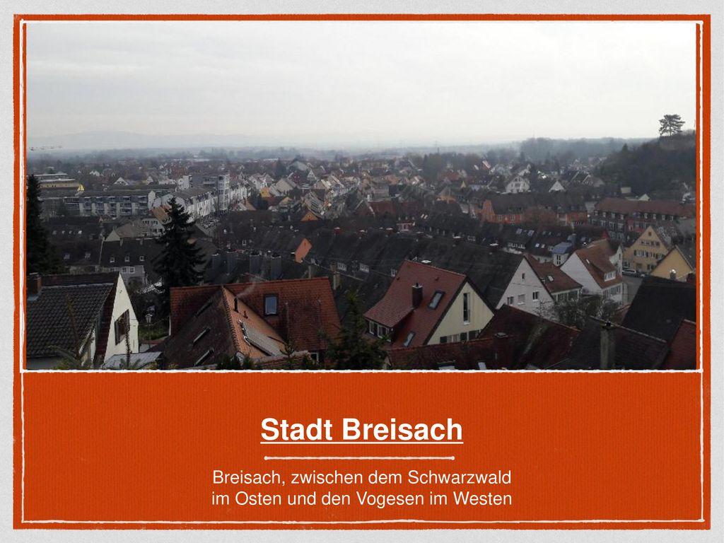 Stadt Breisach Breisach, zwischen dem Schwarzwald