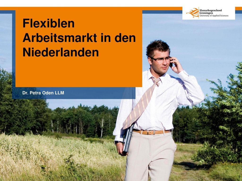 Flexiblen Arbeitsmarkt in den Niederlanden