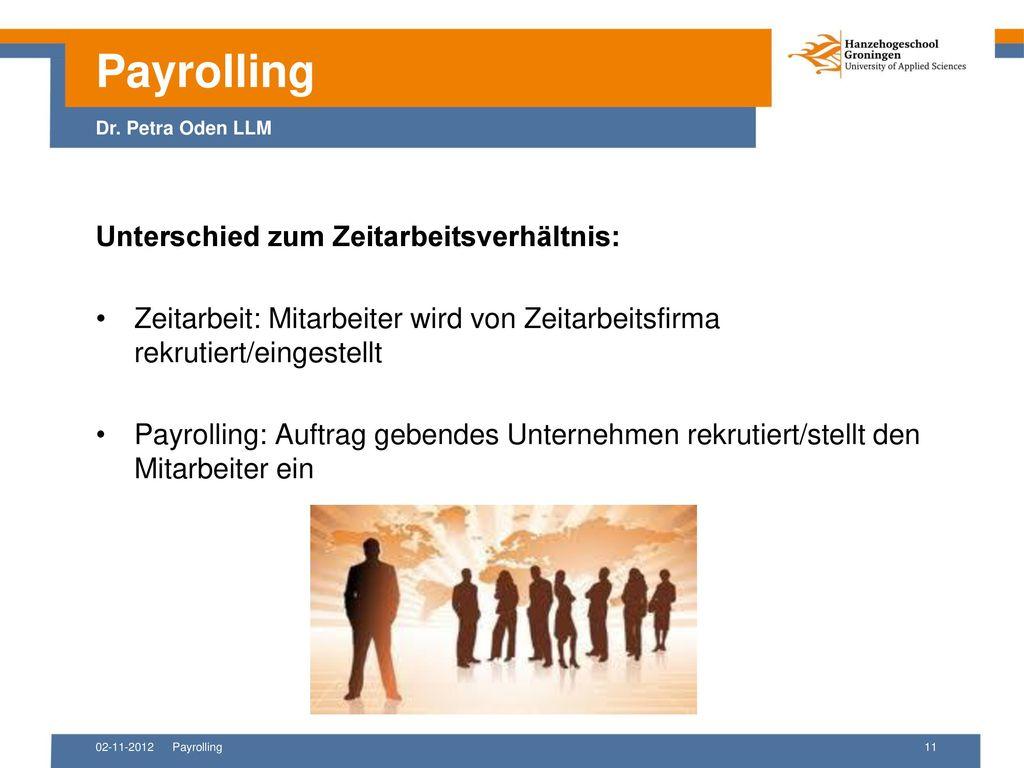 Payrolling Dr. Petra Oden LLM Unterschied zum Zeitarbeitsverhältnis: