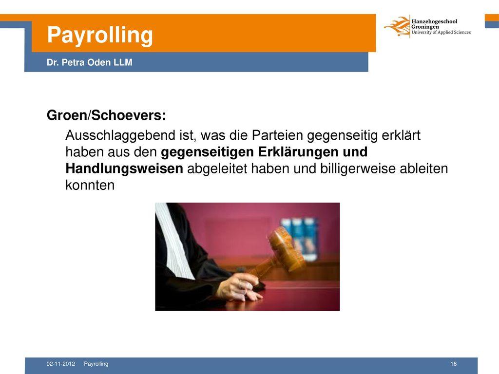 Payrolling Dr. Petra Oden LLM Groen/Schoevers: