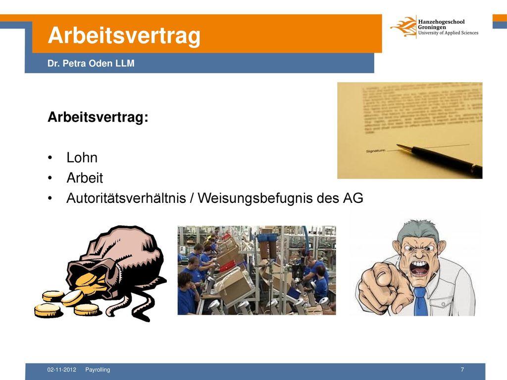Arbeitsvertrag Dr. Petra Oden LLM Arbeitsvertrag: Lohn Arbeit