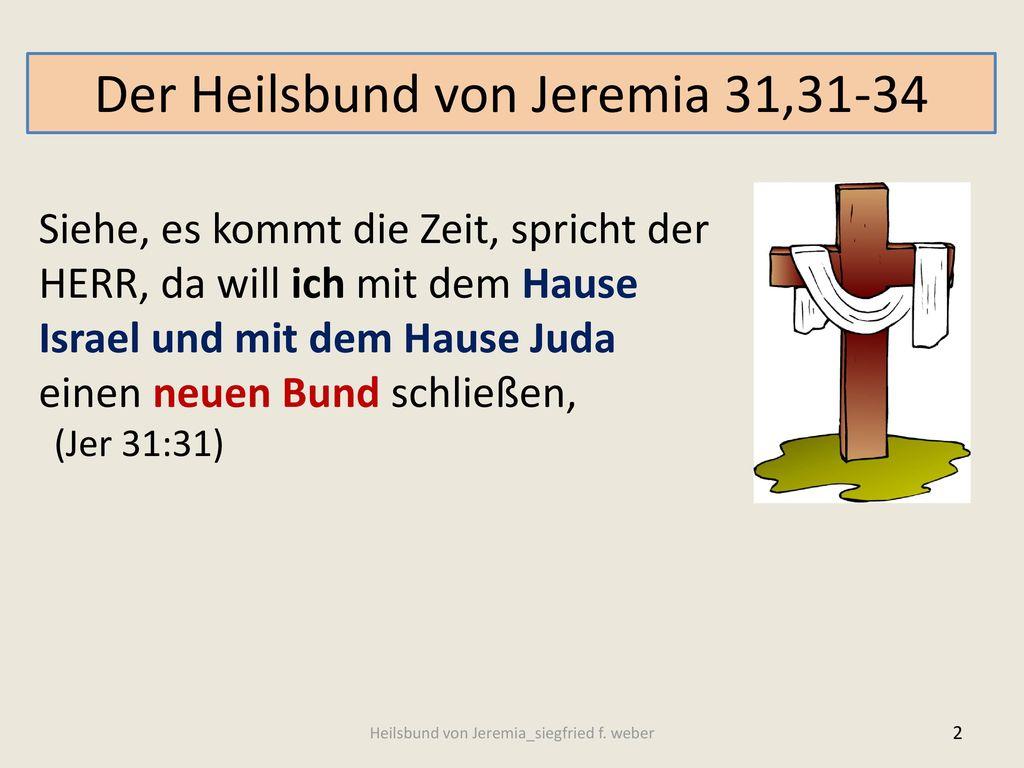 Der Heilsbund von Jeremia 31,31-34