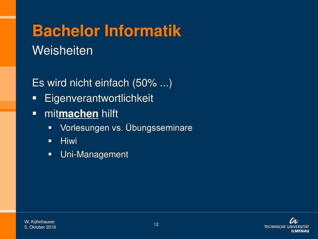 Bachelor Informatik Weisheiten Es wird nicht einfach (50% ...)