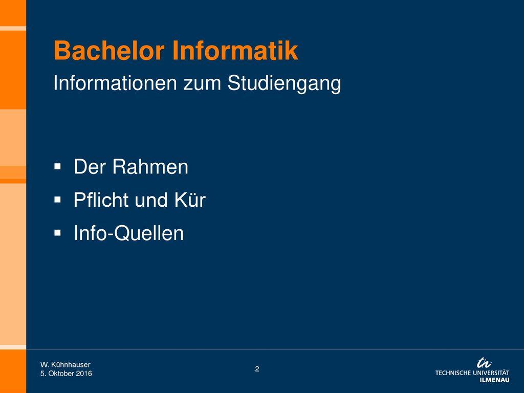Bachelor Informatik Informationen zum Studiengang Der Rahmen