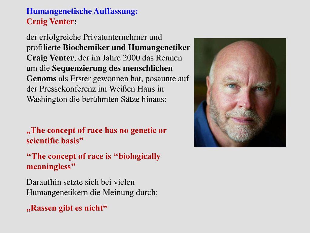 Humangenetische Auffassung: