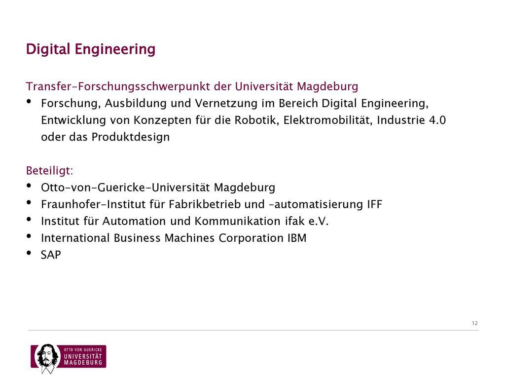 07.11.2017 Digital Engineering. Transfer-Forschungsschwerpunkt der Universität Magdeburg.