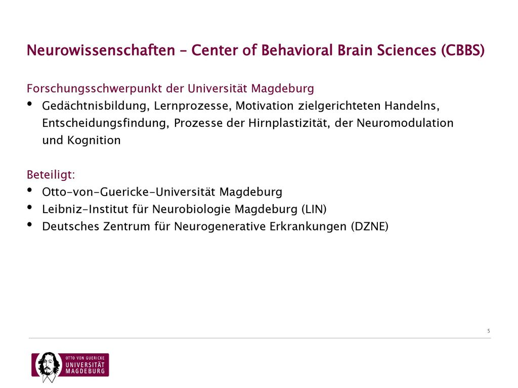 Neurowissenschaften – Center of Behavioral Brain Sciences (CBBS)