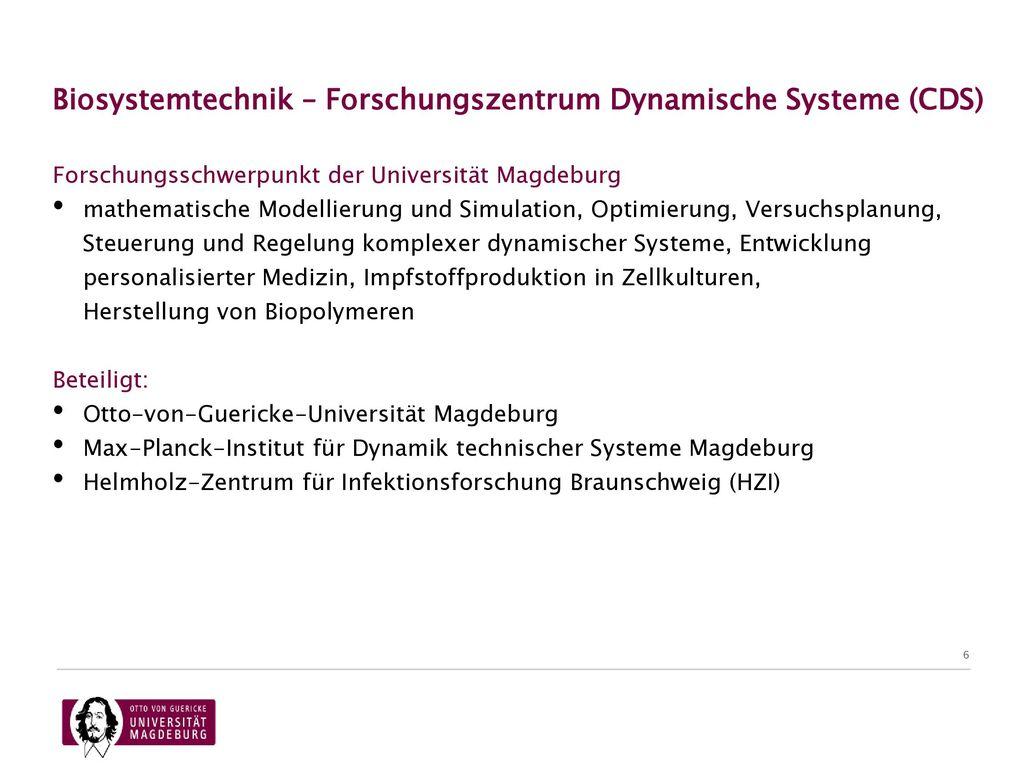 Biosystemtechnik – Forschungszentrum Dynamische Systeme (CDS)