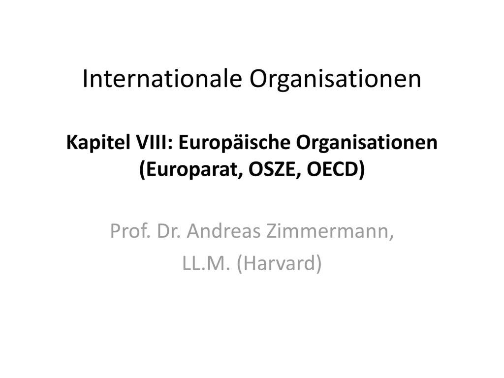 Prof. Dr. Andreas Zimmermann, LL.M. (Harvard)