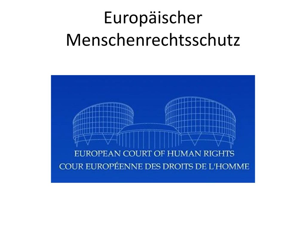 Europäischer Menschenrechtsschutz