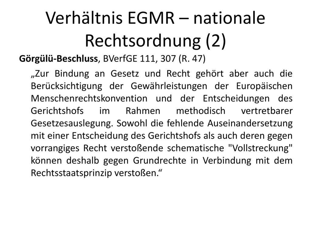 Verhältnis EGMR – nationale Rechtsordnung (2)