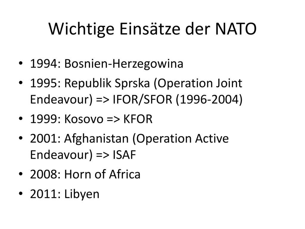 Wichtige Einsätze der NATO