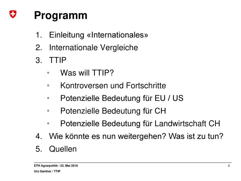 Programm Einleitung «Internationales» Internationale Vergleiche TTIP
