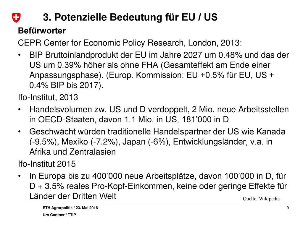 3. Potenzielle Bedeutung für EU / US