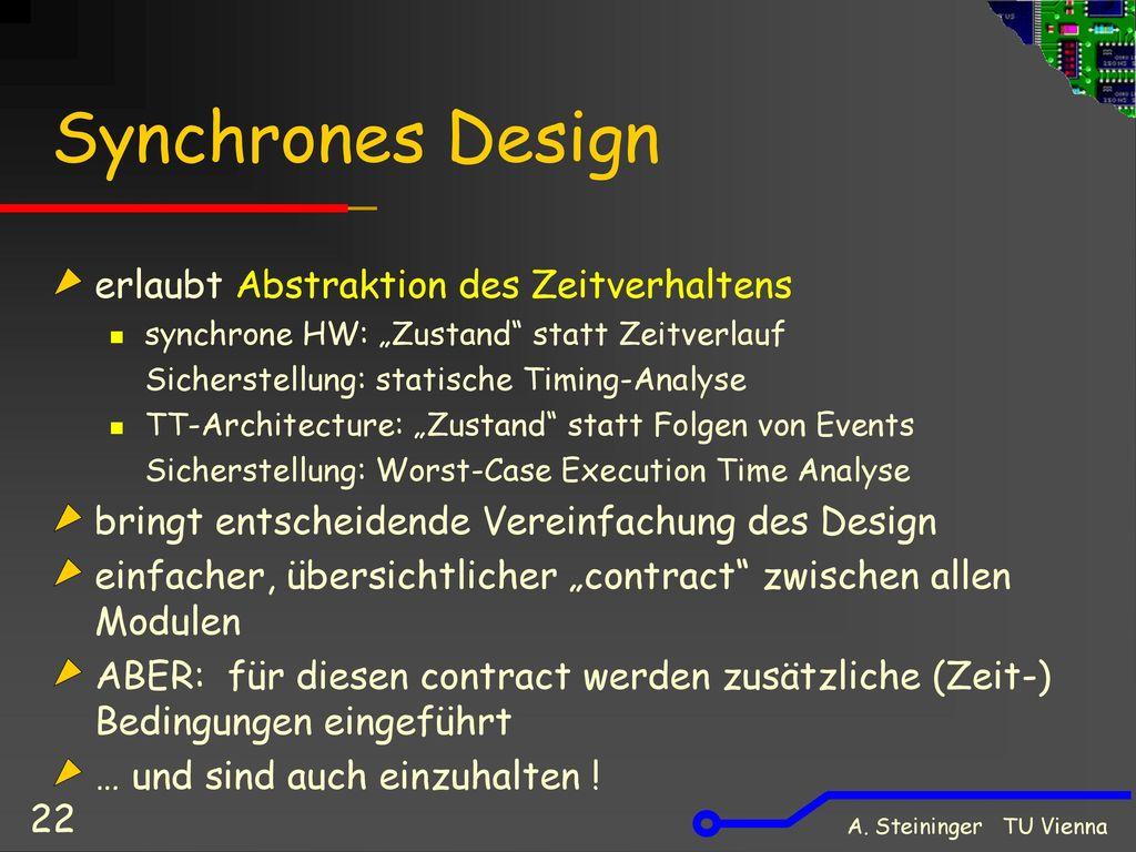 Synchrones Design erlaubt Abstraktion des Zeitverhaltens
