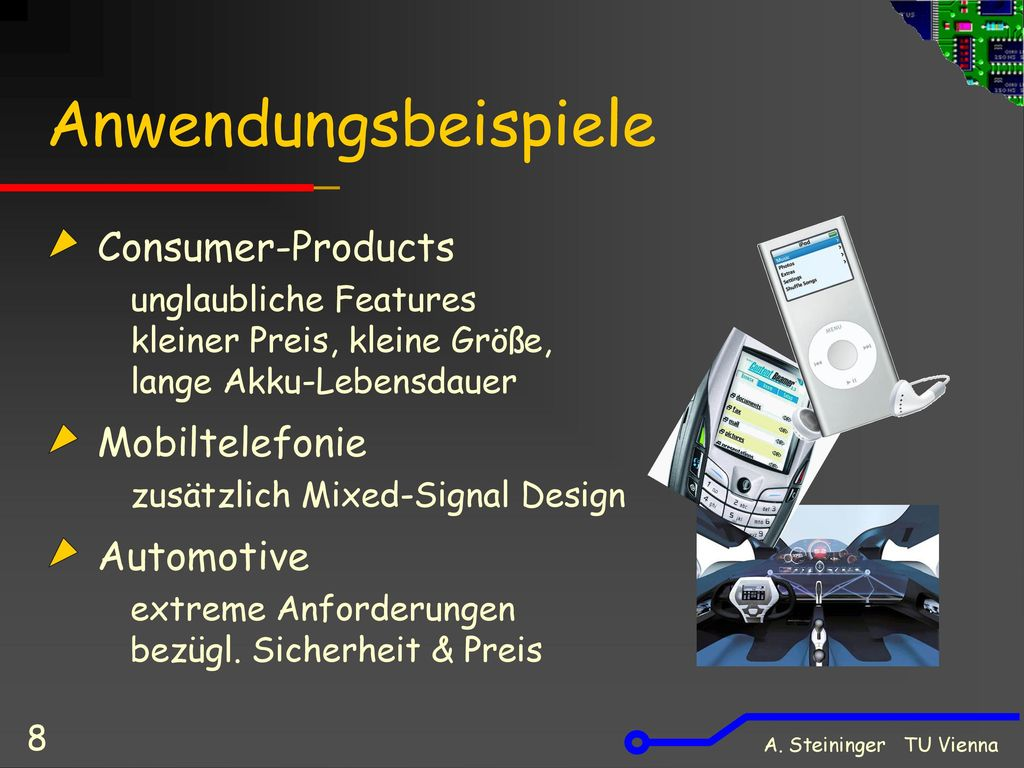 Anwendungsbeispiele Consumer-Products Mobiltelefonie Automotive