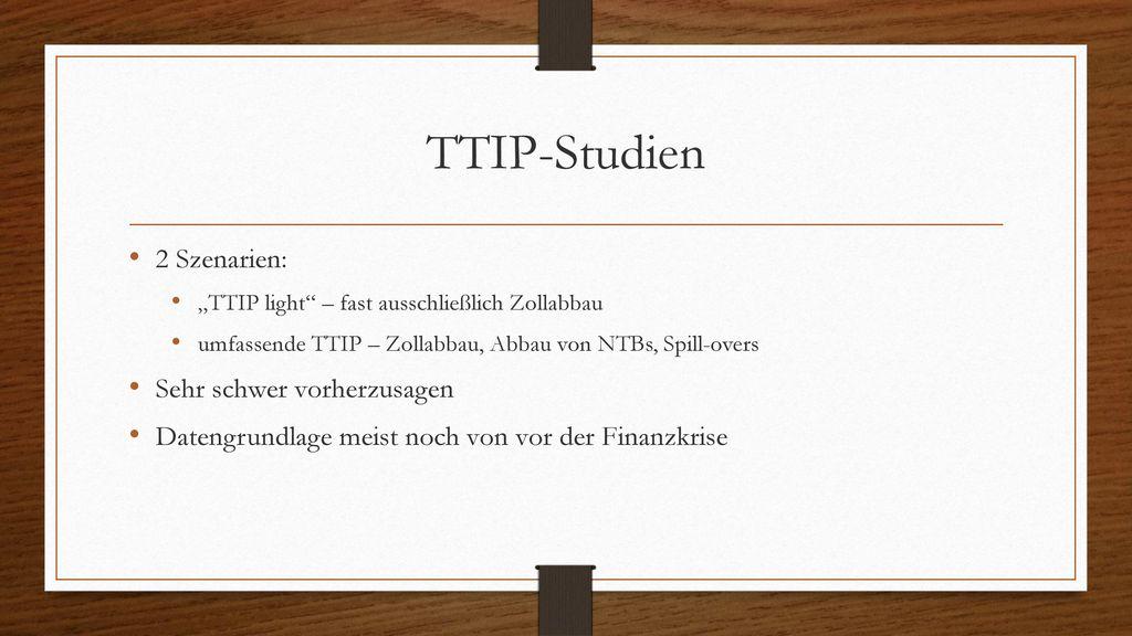 TTIP-Studien 2 Szenarien: Sehr schwer vorherzusagen