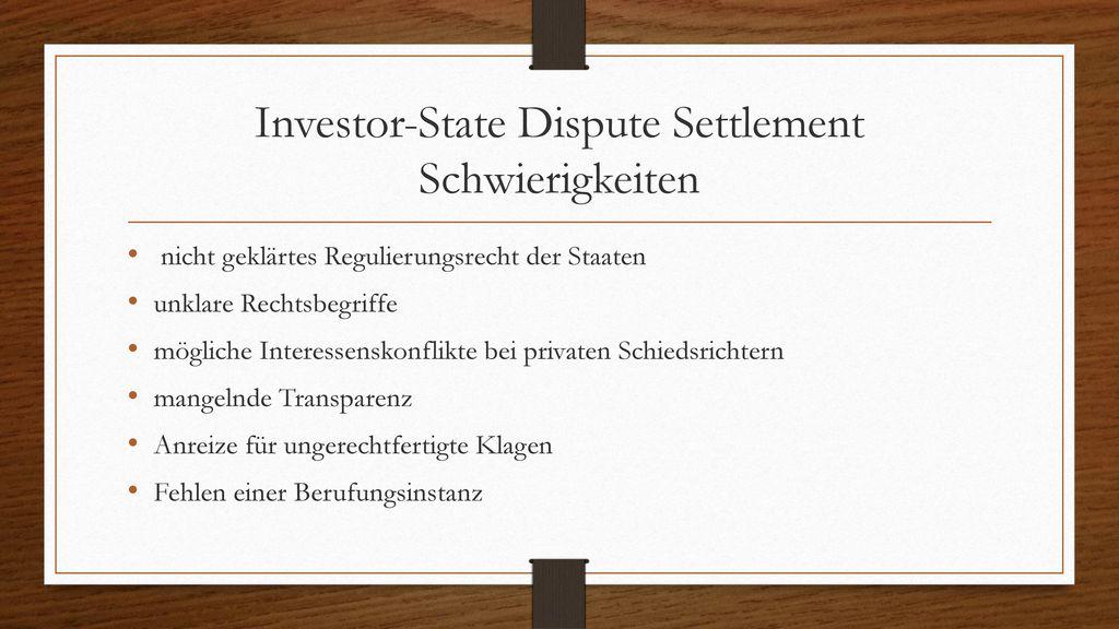 Investor-State Dispute Settlement Schwierigkeiten