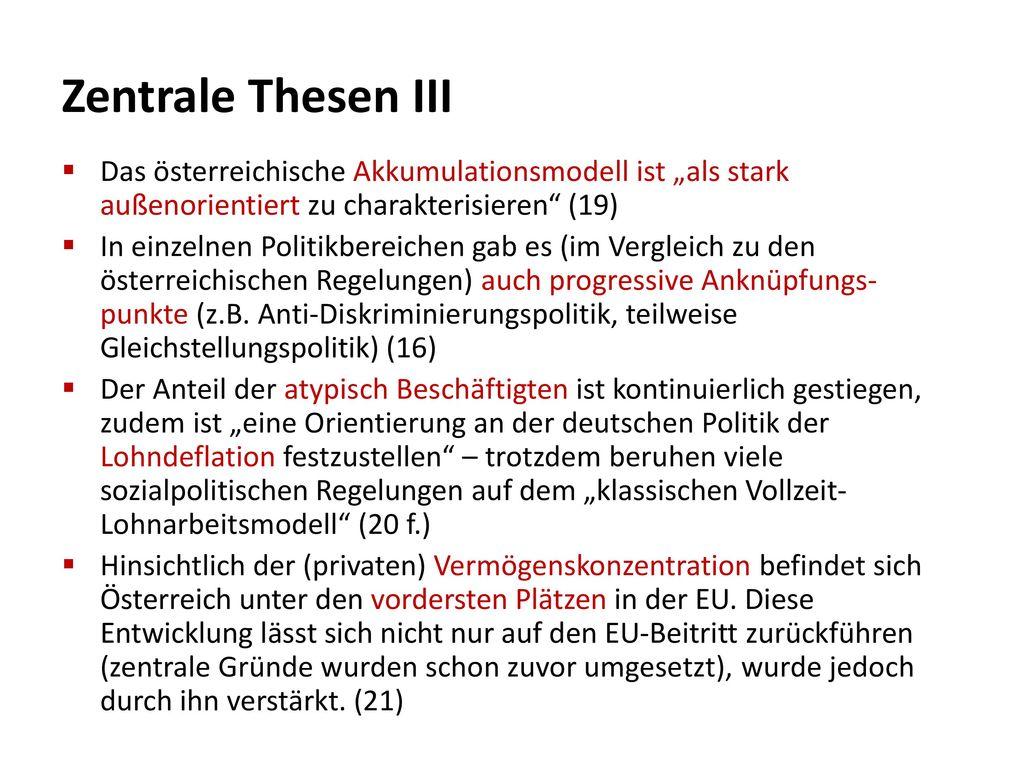 """Zentrale Thesen III Das österreichische Akkumulationsmodell ist """"als stark außenorientiert zu charakterisieren (19)"""