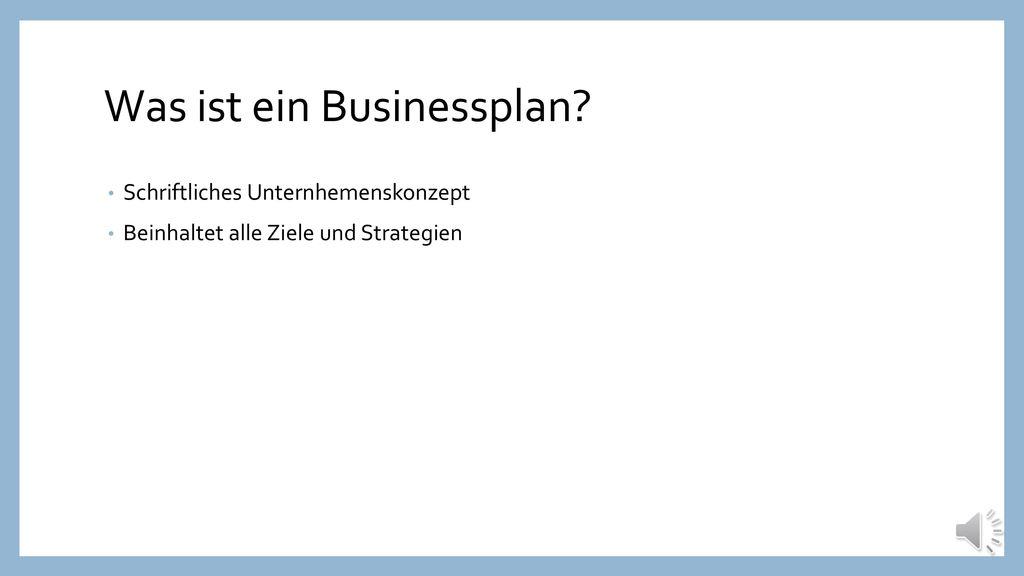 Was ist ein Businessplan
