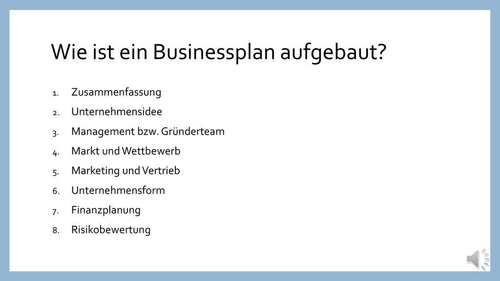 Wie ist ein Businessplan aufgebaut