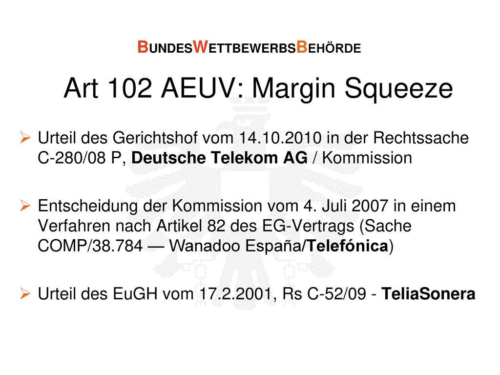 Art 102 AEUV: Margin Squeeze