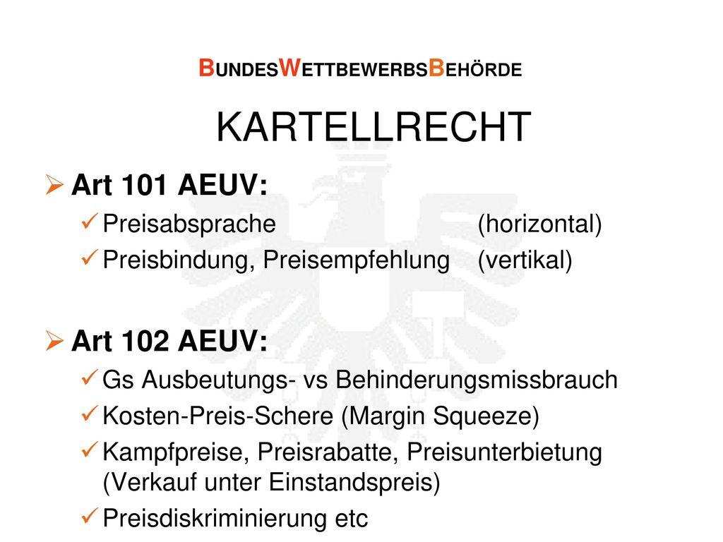 KARTELLRECHT Art 101 AEUV: Art 102 AEUV: Preisabsprache (horizontal)